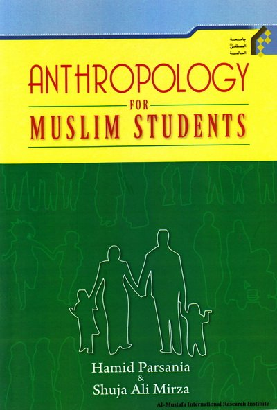 Anthropology for Muslim students