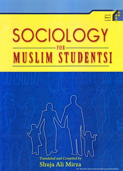 Sociology for Muslim students - first volume
