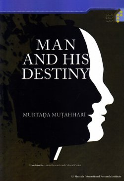 the human being and his destiny
