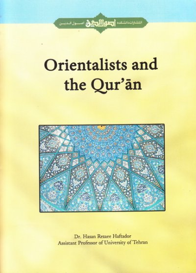 Orientalists and the Quran