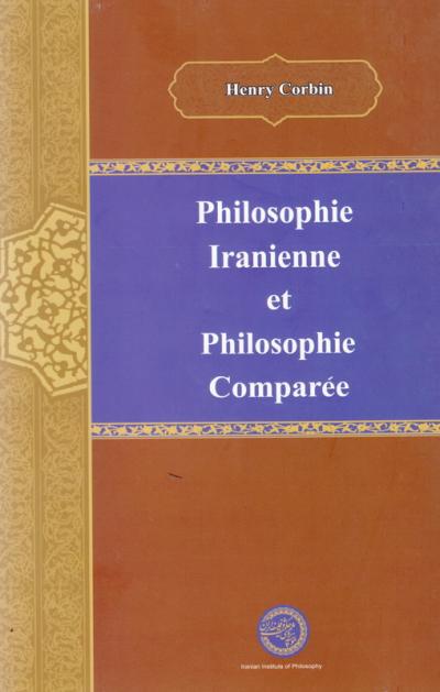 philosophie iranienne et philosophie comparee
