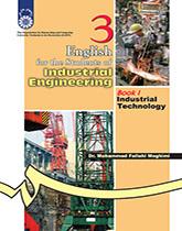 انگلیسی برای دانشجویان رشته مهندسی صنایع (1) : تکنولوژی صنعتی