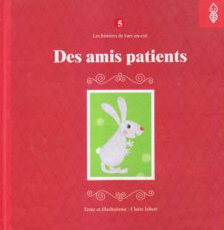 Les histoires de l'arc-en-ciel 5: Des amis patients