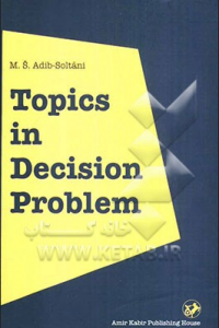 topic in decision problem: being an investigation thereof in the domains of the first, the second- and the higher - order logics in theory of types